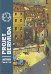 Projet Bermuda -2- Tome 2