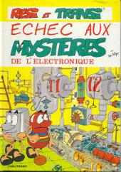 Rési et Transi - Echec aux mystères de l'électronique