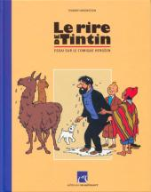 Tintin - Divers - Le rire de Tintin - Essai sur le comique hergéen