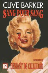 Sang pour sang -3- L'enfant de Celluloïd