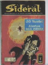 Sidéral (2e série) -21- Alertes aux robots