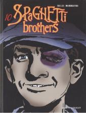 Spaghetti Brothers (réédition en 16 tomes) -10- Tome 10