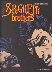 Spaghetti Brothers (réédition en 16 tomes) -8- Tome 8