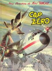 Tanguy et Laverdure -7- Cap Zéro