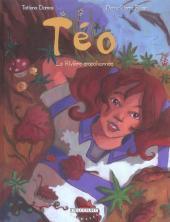 Téo -2- La rivière empoisonnée