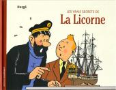 Tintin - Divers -11- Les Vrais Secrets de La Licorne