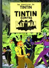 Tintin - Pastiches, parodies & pirates -PIR- Tintin contre Batman