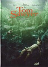 Tom Sawyer (Les aventures de) (Soleil) -3- Coup de théâtre