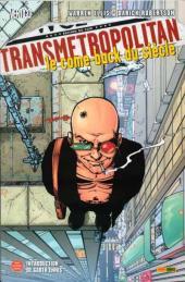 Transmétropolitan -1- Le come-back du siècle