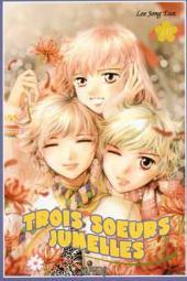 Trois sœurs jumelles -10- Tome 10