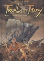 Trolls de Troy -INTFL2- Comme un vol de petaures/ Le feu occulte