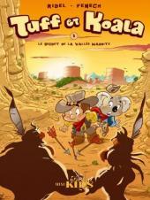 Tuff et Koala -1- Le secret de la vallée maudite