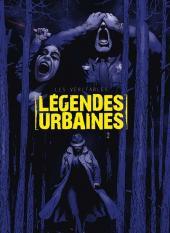 Les véritables légendes urbaines -2- Tome 2
