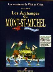 Vick et Vicky (Les aventures de) -INT- Les archanges du Mont St-Michel 1 et 2
