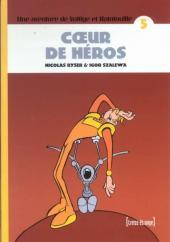 Voltige et Ratatouille -5- Cœur de héros