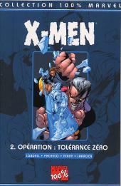X-Men (100% Marvel) -2- Opération Tolérance Zéro
