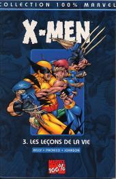 X-Men (100% Marvel) -3- Les leçons de la vie