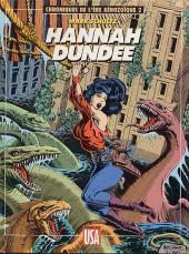 Chroniques de l'ère Xénozoïque -2- Hannah Dundee