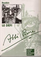 Abbé Pierre - Le défi