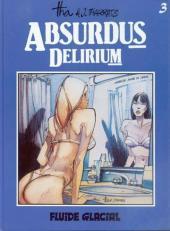 Absurdus Delirium -3- Tome 3