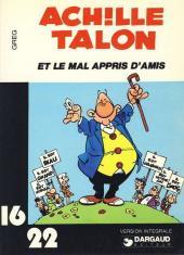 Achille Talon (16/22) -534- Achille Talon et le mal appris d'amis