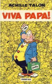 Achille Talon -20poc- Viva Papa!