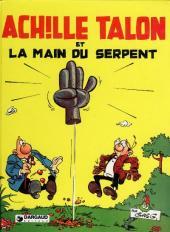 Achille Talon -23- Achille Talon et la main du serpent