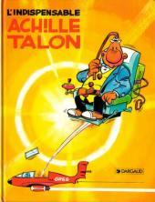 Achille Talon -5d- L'indispensable Achille Talon