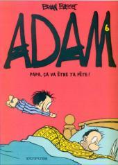 Adam -6- Papa, ça va être ta fête !