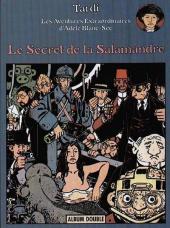 Adèle Blanc-Sec (Les Aventures Extraordinaires d') (France Loisirs) -3- Le secret de la salamandre / Le noyé à deux têtes