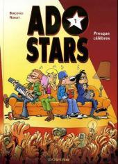 Adostars -1- Presque célèbres