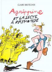 Agrippine -6- Agrippine et la secte à Raymonde