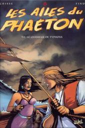 Les ailes du Phaéton -4- Le chasseur de typhons