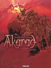 Akarad -1- L'homme qui devint Loup