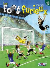Les foot furieux -10- Tome 10