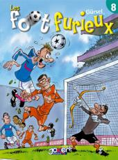 Les foot furieux -8- Tome 8