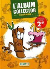(DOC) Biographies, entretiens, études... -19- L'album collector - 10 ans bamboo