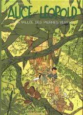Alice et Léopold -3- La vallée des pierres vertes