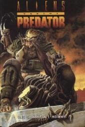 Aliens versus Predator -INT- Une chasse à l'homme