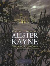 Alister Kayne Chasseur de Fantômes -1- De mémoire d'homme