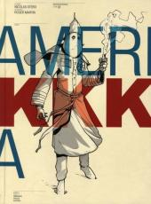 Amerikkka -INT1- Edition Intégrale - Tome 01