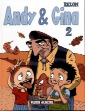 Andy & Gina -2- Tome 2