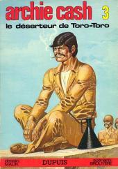 Archie Cash -3- Le déserteur de Toro-Toro