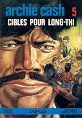 Archie Cash -5- Cibles pour Long-Thi