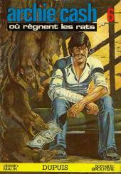 Archie Cash -6- Où règnent les rats
