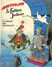 Arthur le fantôme justicier -3- Le départ des revenants