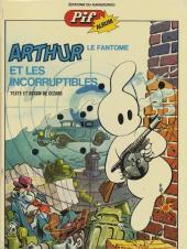 Arthur le fantôme justicier -5- Arthur et les incorruptibles