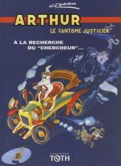 Arthur le fantôme justicier -7(2)- À la recherche du