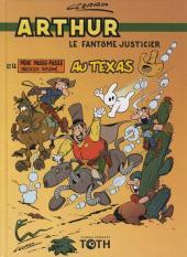 Arthur le fantôme justicier -10(5)- Arthur et le père Passe-Passe, magicien diplômé, au Texas