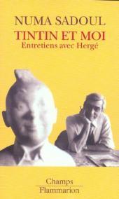 (AUT) Hergé -1d- Tintin et moi (Entretiens avec Hergé)